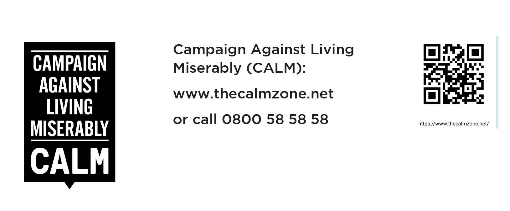 Banner linking to the Organisation CALM, the campaign against living miserably
